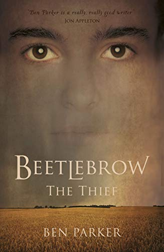 Beetlebrow the Thief (The Beetlebrow Trilogy Book 1)