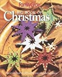 Family Circle Big Book of Christmas, Family Circle Staff, 1574862421