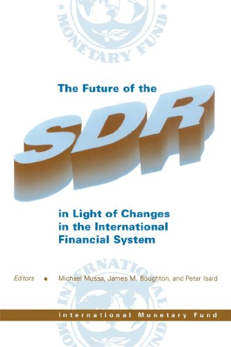 The Future of the SDR in Light of Changes in the International Monetary System (Inflation System Basket)
