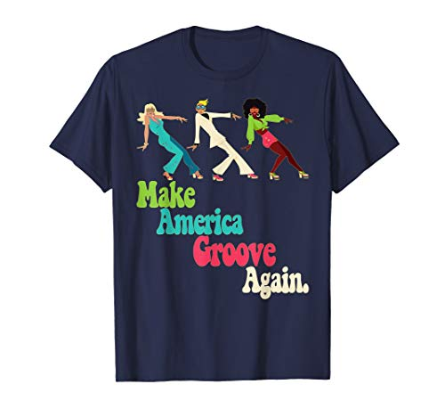 MAGA Make America Groove Again Retro 1970s T Shirt