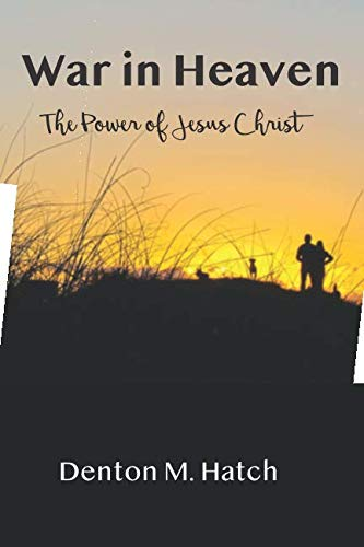 Pdf Christian Books War in Heaven: The Power of Jesus Christ