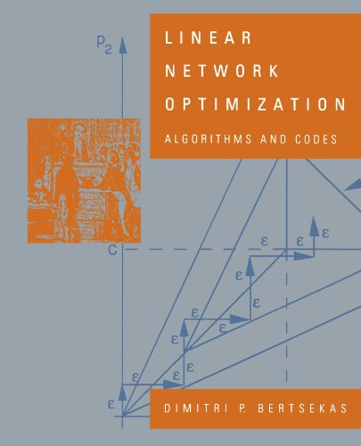 Linear Network Optimization: Algorithms and Codes (The MIT Press)