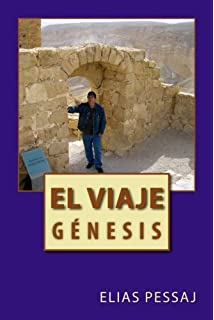 El Viaje: Genesis (Volume 1) (Spanish Edition)