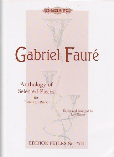 Anthology of selected pieces --- Flûte traversière et Piano (Anglais) Brochure – 1 janvier 2000 Fauré Gabriel Peters B00006LTSC EP7514