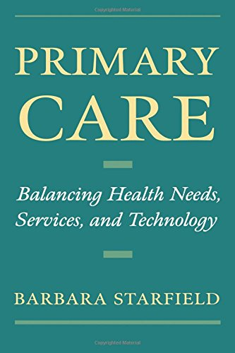 Primary Care: Balancing Health Needs, Services, and Technology (Religion in America)