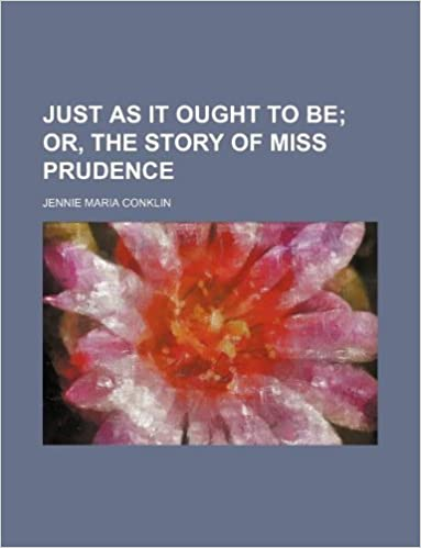 Torrent Español Descargar Just As It Ought To Be; Or, The Story Of Miss Prudence De Epub A Mobi