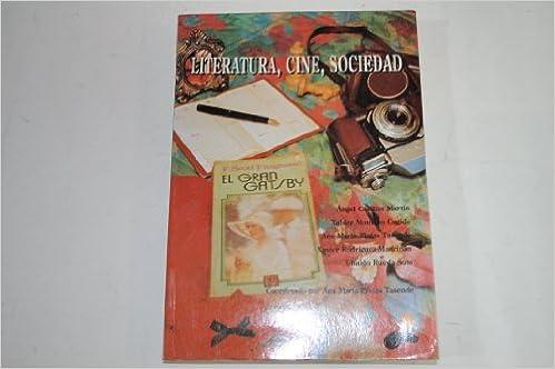 Literatura, cine, sociedad: Textos literarios y fílmicos (Spanish Edition): 9788488681119: Amazon.com: Books