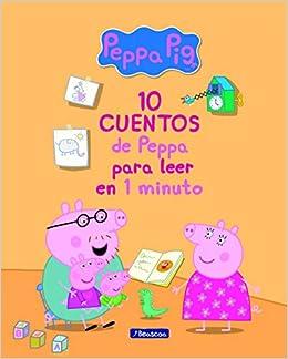 10 cuentos de Peppa para leer en 1 minuto Peppa Pig