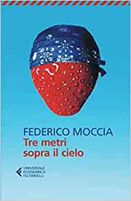 SCARICARE FILM 3METRI SOPRA CIELO