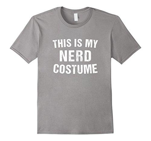 Nerdy Girl Outfits (Mens Nerd Costume Geek Halloween T Shirt for Men Women Boy Girl 3XL Slate)