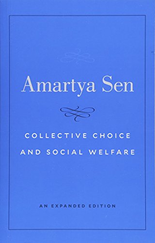 Collective Choice and Social Welfare – An Expanded Edition