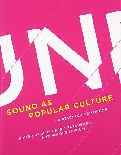Sound as Popular Culture: A Research Companion (The MIT Press)