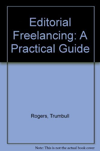 Editorial Freelancing: A Practical Guide by Trumbull Rogers - Mall Trumbull The
