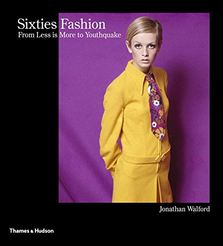 Sixties Fashion: From Less is More to Youthquake