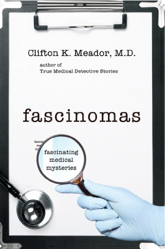 Fascinomas - Fascinating Medical Mysteries)
