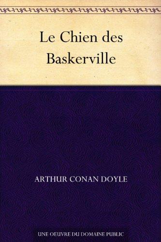 Arthur Conan Doyle - Le Chien des Baskerville (French Edition)