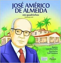 José Américo de Almeida - Em Quadrinhos - Col. Primeira