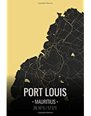 Port Louis Mauritius: City Map Notebook for Travelers Business Notebook, Vacation Journals, Back To School Gift. 6x9 Inches | 100 Pages