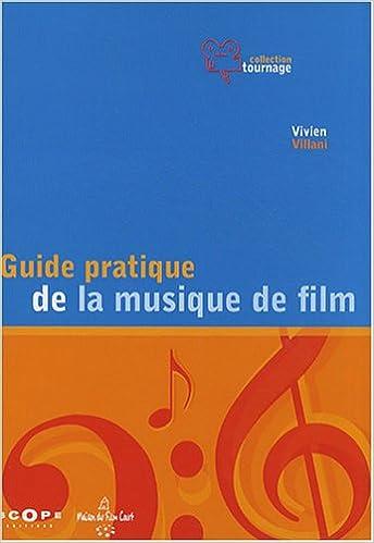 """Résultat de recherche d'images pour """"guide pratique de la musique de film"""""""