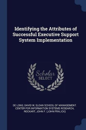 Identifying the Attributes of Successful Executive Support System Implementation