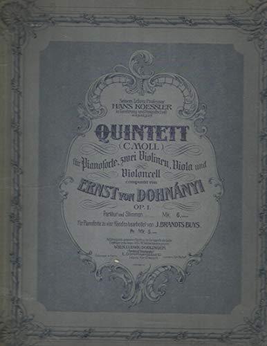 Quintet in C minor for Piano, 2 Violins, Viola & Cello. Ernst von Dohnanyi Op.1