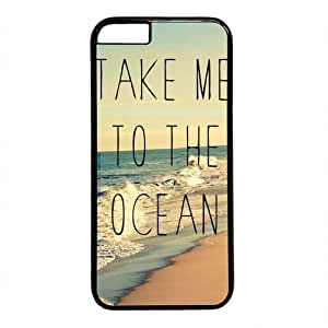 Beach Quote Take Me To The Ocean Theme Hard Back Cover Case For Iphone 6 (4.7inch)