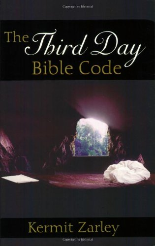 The Third Day Bible Code: A Still Here Book