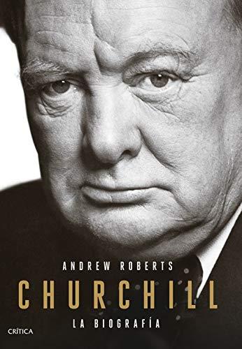 Churchill: La biografía (Serie Mayor) por Andrew Roberts