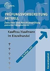 Prüfungsvorbereitung aktuell - Kauffrau/ Kaufmann im Einzelhandel: Abschlussprüfung Teil I+II, Gesamtpaket