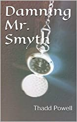 Damning Mr. Smyth: extended edition
