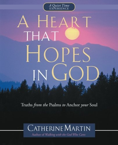A Heart That Hopes In God: Truths from Psalms to Anchor your Soul Text fb2 ebook