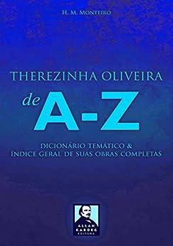 Therezinha Oliveira de A-Z por [Monteiro, H. M.]