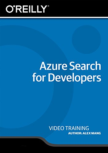 Azure Search for Developers [Online Code] by O'Reilly Media