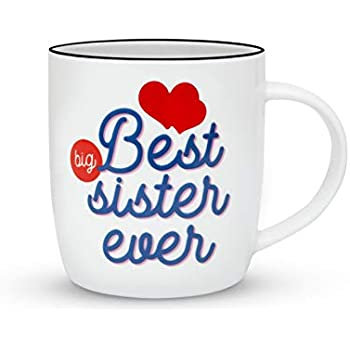 Gifffted Best Big Sister Ever Coffee Mug Gift Funny Anniversary And Birthday Gifts For From Or Brother Ceramic 13 Ounce