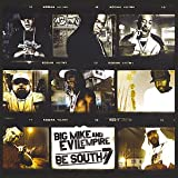 Big Mike & Evil Empire present Be South: Part 7