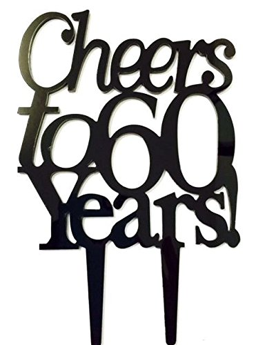 Amazon Cheers To 60 Years Birthday 60th Anniversary Cake Topper