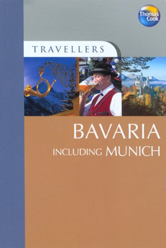 Travellers Bavaria including Munich, 2nd (Travellers - Thomas Cook) ebook