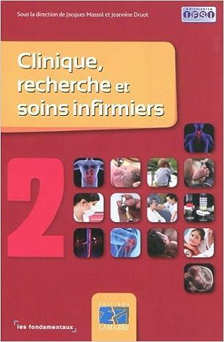 Télécharger en ligne Clinique, recherche et soins infirmiers : Tome 2 epub pdf