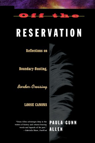 Off the Reservation: Reflections on Boundary-Busting, Border-Crossing Loose Cannons - Off Cannon