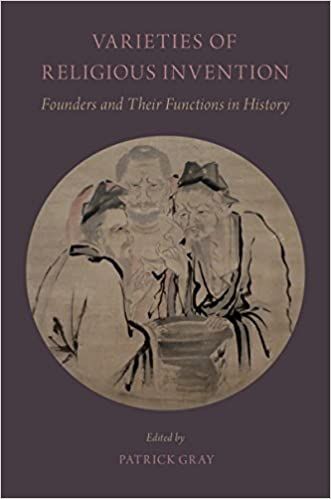 varieties of religious invention founders and their functions in