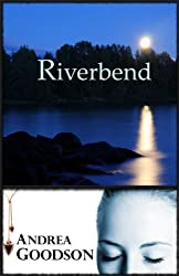 Riverbend (The Riverbend Trilogy Book 1)
