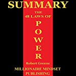 Summary: The 48 Laws of Power by Robert Greene | Millionaire Mindset Publishing