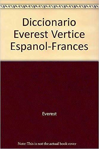 Diccionario everest vertice frances-español, español-frances