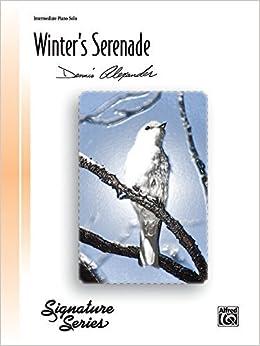 Book Winter's Serenade: Sheet (Recital Suite) (2011-11-01)