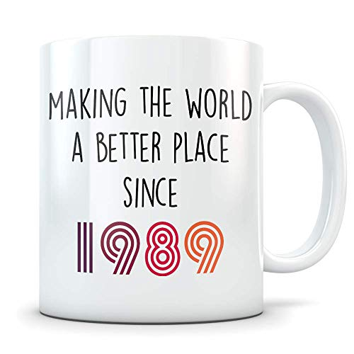 Funny 30th Birthday Gift for Women and Men - 1989 Turning 30 Years Old Happy Bday Coffee Mug - Gag Party Cup Idea for a Joke Celebration - Best Adult Birthday Presents