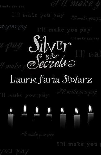 Silver is for Secrets (Blue is for Nightmares Book 3)