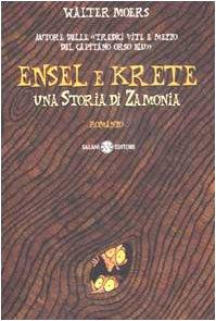 Ensel e Krete. Una storia di Zamonia