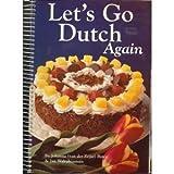img - for Let's Go Dutch Again: A Second Treasury of Dutch Cuisine book / textbook / text book
