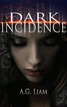 Dark Incidence by [Liam, AG]