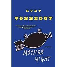 [Mother Night] (By: Kurt Vonnegut) [published: June, 1999]